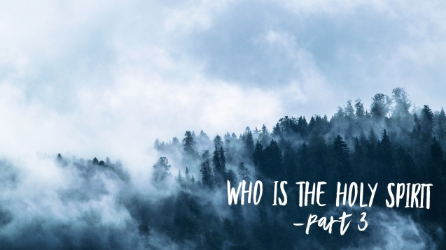 who is the Holy Spirit p3